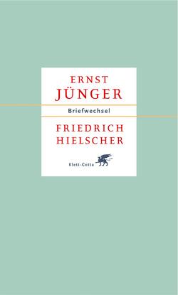Briefe 1927-1985 von Breuer,  Stefan, Hielscher,  Friedrich, Jünger,  Ernst, Schmidt,  Ina
