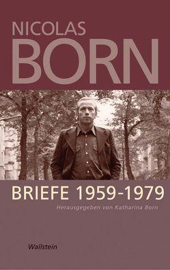 Briefe 1959-1979 von Born,  Katharina, Born,  Nicolas