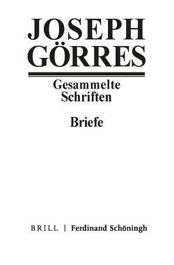Briefe 2 von Dickerhof, Joseph Görres, Monika Fink-Lang, u.a.
