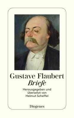 Briefe von Flaubert,  Gustave, Scheffel,  Helmut