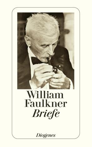 Briefe von Faulkner,  William, Schnack,  Elisabeth