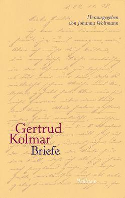 Briefe von Egger,  Johanna, Kolmar,  Gertrud, Nörtemann,  Regina, Woltmann,  Johanna