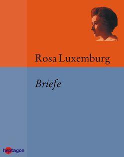 Briefe von Luxemburg,  Rosa