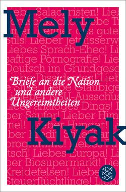 Briefe an die Nation von Kiyak,  Mely