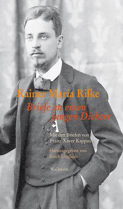 Briefe an einen jungen Dichter von Rilke,  Rainer Maria, Unglaub,  Erich