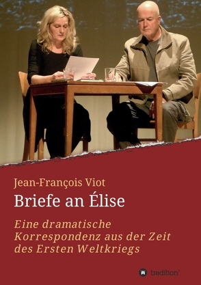 Briefe an Élise von Kirchner (Vorwort),  Thomas Stauder (Nachwort),  Heinz, Stauder,  Thomas, Viot,  Jean-François