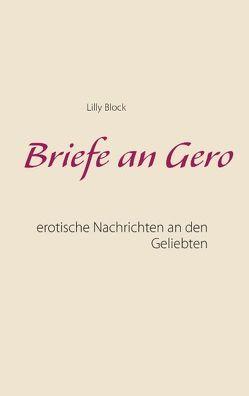 Briefe an Gero von Block,  Lilly