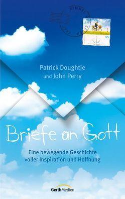 Briefe an Gott von Doughtie,  Patrick, Perry,  John