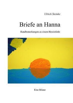 Briefe an Hanna von Steinke,  Ulrich