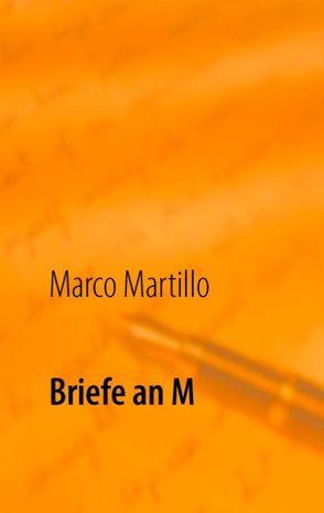 Briefe an M von Martillo,  Marco