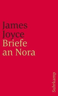 Briefe an Nora von Joyce,  James, Senn,  Fritz