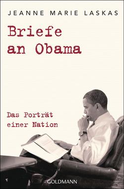 Briefe an Obama von Laskas,  Jeanne Marie, Lemmens,  Nathalie, Schmidt,  Thorsten