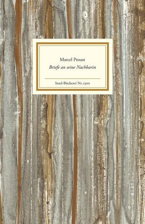 Briefe an seine Nachbarin von Gaudry,  Estelle, Proust,  Marcel, Schwibs,  Bernd, Tadié,  Jean-Yves