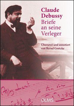 Briefe an seine Verleger von Debussy,  Claude