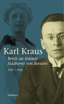Briefe an Sidonie Nádhern'y von Borutin 1913-1936 von Kraus,  Karl, Pfäfflin,  Friedrich
