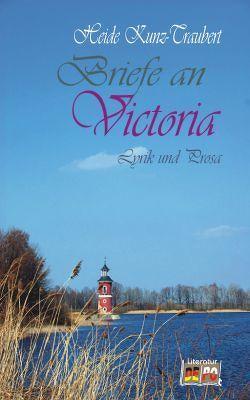 Briefe an Victoria von Kunz-Traubert,  Heide