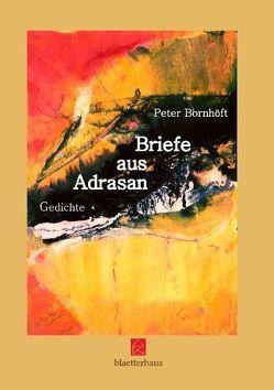 Briefe aus Adrasan von Bornhöft,  Peter