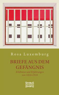 Briefe aus dem Gefängnis von Luxemburg,  Rosa