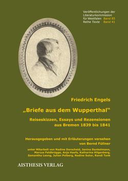 Briefe aus dem Wupperthal von Engels,  Friedrich, Füllner,  Bernd