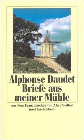 Briefe aus meiner Mühle von Daudet,  Alphonse, Seiffert,  Alice