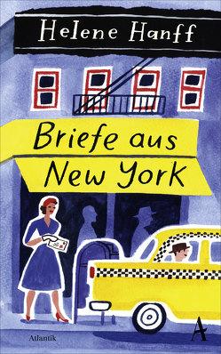 Briefe aus New York von Hanff,  Helene, Höbel,  Susanne