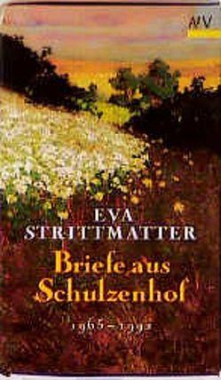 Briefe aus Schulzenhof von Strittmatter,  Eva