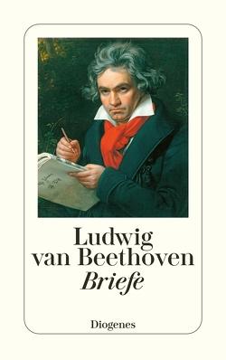 Briefe von Beethoven,  Ludwig van, Valentin,  Erich
