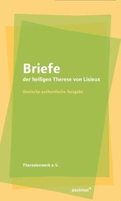 Briefe der heiligen Theresia von Lisieux