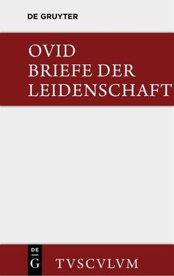Briefe der Leidenschaft von Gerlach,  Wolfgang, Ovid