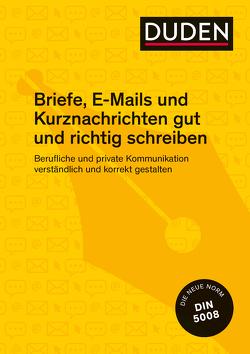 Briefe, E-Mails und Kurznachrichten gut und richtig schreiben von Stephan,  Ingrid