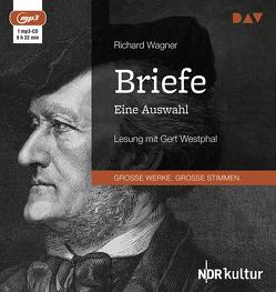 Briefe. Eine Auswahl von Wagner,  Richard, Westphal,  Gert