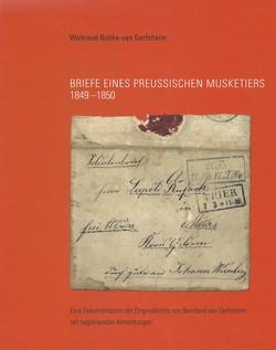 Briefe eines preussischen Musketiers 1849-1850 von Robke-van Gerfsheim,  Waltraud