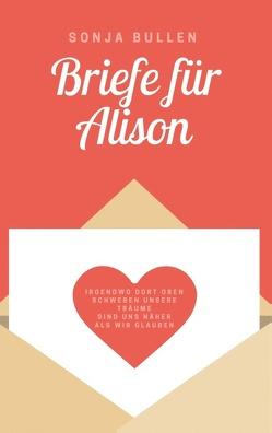 Briefe für Alison von Bullen,  Sonja