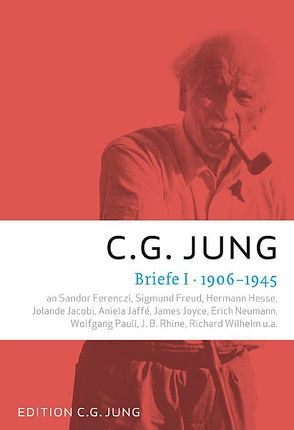 Briefe I: 1906-1945 von Jung,  C.G.