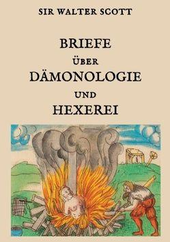 Briefe über Dämonologie und Hexerei von Scott,  Sir Walter