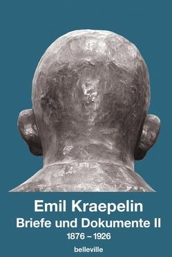 Briefe und Dokumente II von Kraepelin,  Emil