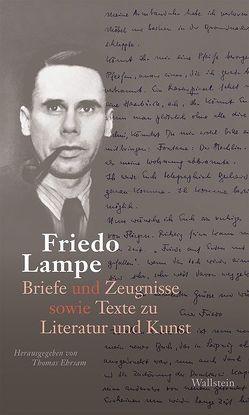 Briefe und Zeugnisse von Ehrsam,  Thomas, Lampe,  Friedo