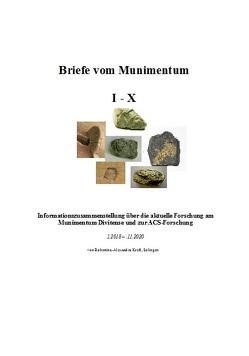 Briefe vom Munimentum I-X von Kreft,  Robertina-Alexandra