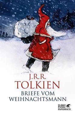 Briefe vom Weihnachtsmann von Hegemann,  Anja, Riffel,  Hannes, Tolkien,  Baillie, Tolkien,  J.R.R.