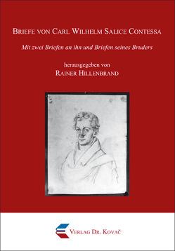 Briefe von Carl Wilhelm Salice Contessa von Hillenbrand,  Rainer