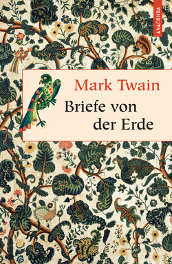 Briefe von der Erde (Neuübersetzung) von Herbert,  Marion, Twain,  Mark