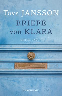 Briefe von Klara von Gabler,  Rothfos &, Jansson,  Tove, Kicherer,  Birgitta