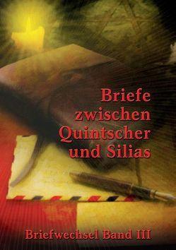 Briefe zwischen Quintscher und Silias von Quintscher,  Wilhelm