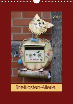 Briefkasten-Allerlei (Wandkalender 2018 DIN A4 hoch) von Keller,  Angelika