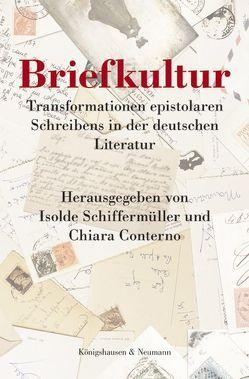 Briefkultur von Conterno,  Chiara, Schiffermüller,  Isolde