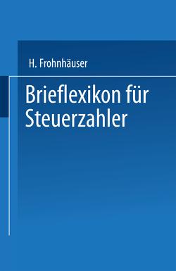 Brieflexikon für Steuerzahler von Frohnhäuser,  Hermann