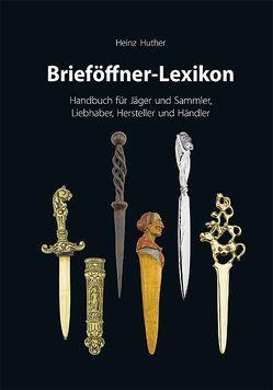 Brieföffner-Lexikon von Fotostudio Hackl,  Landshut, Huther,  Heinz