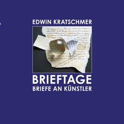Brieftage von Kratschmer,  Prof. Dr. Edwin, Kroneck,  Dr. Linn