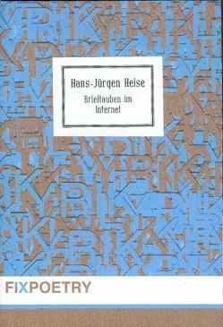 Brieftauben im Internet von Heise,  Hans J