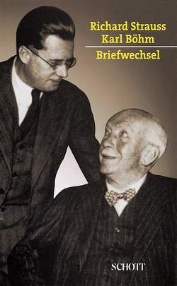 Briefwechsel 1921-1949 von Boehm,  Karl, Steiger,  Martina, Strauss,  Richard